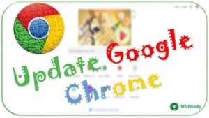 Update Google Chrome Free Download - WillHowdy